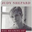 Judy Shepard: The Meaning of Matthew