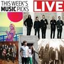 Live: Music Picks Aug. 1-7