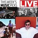 Live: Music Picks Jan. 30-Feb. 5