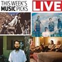 Live: Music Picks June 27-July 3