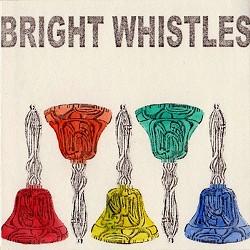 brightwhistles.jpg