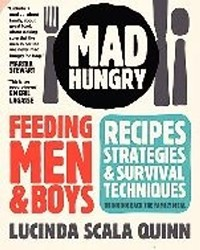 Lucinda Scala Quinn: Mad Hungry