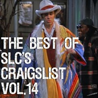 The Best of SLC's Craigslist Vol.14