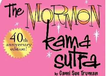 The Mormon Kama Sutra Holiday Party