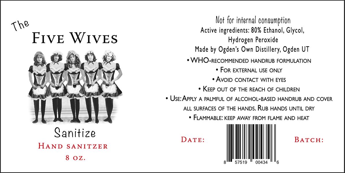 The Five Wives Sanitize label - COURTESY OGDEN'S OWN DISTILLERY