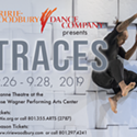 Enter to win 2 tickets to Traces presented by Ririe Woodbury!