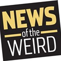 News of the Weird: Redneck Chronicles