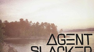 Agent Slacker, Agent Slacker