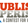 Attention Writers: St. J Press Announces a 'Publish or Perish' Contest