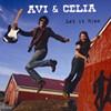 Avi and Celia, Let It Rise