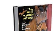 Banjo Dan, Kick Molly Through the Wall