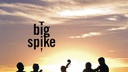 Big Spike, A New Day