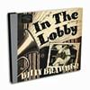 Billy Bratcher,  In the Lobby