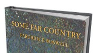 Book Review: Some Far Country by Partridge Boswell