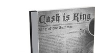 Cash Is King,  King of the Summer