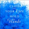 Book Review: Close Your Eyes, Hold Hands by Chris Bohjalian