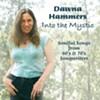 Dawna Hammers, <i>Into the Mystic</i>