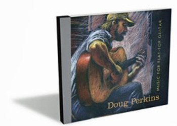 Doug Perkins, Music for Flat-Top Guitar