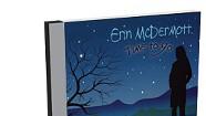 Erin McDermott, Time to Go