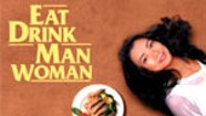 Foodie Flick: Eat Drink Man Woman