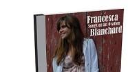 Francesca Blanchard, Songs on an Ovation