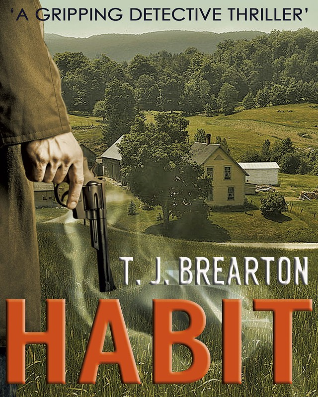 Habit by T.J. Brearton, Joffe Books, 353 pages. $3.99 ebook.