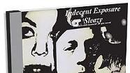 Indecent Exposure, Sleazy