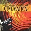 Laura Molinelli & Chris Clark, Cinematica