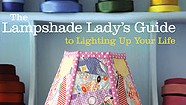 Lighting Lit from Vermont's Lampshade Lady