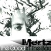 Mertz, 'The Good in The Bad'