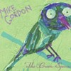 Mike Gordon, The Green Sparrow