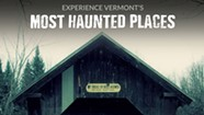 New Local Horror Short Inspired by Vermont's 'Haunted' Places
