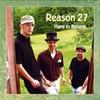 Reason 27, Hard to Believe