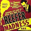 Reefer Madness 2008?