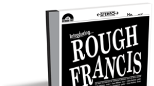 Rough Francis, Introducing ... Rough Francis