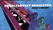 Rubblebucket Orchestra, Rose's Dream
