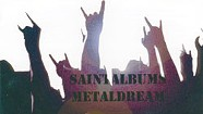 Saint Albums, MetalDream