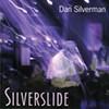 Dan Silverman, Silverslide
