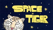 Space Tiger, Lapping Up The Milky Way