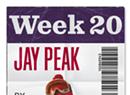 The 20/20 Challenge: Jay Peak (Week #20)