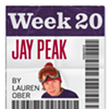 The 20/20 Challenge: Jay Peak (Week #20)