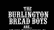 The Burlington Bread Boys, <i>Pushing Rope</i>