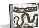 The Concrete Rivals, Eat Their Weight in Snakes