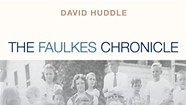 Book Review: The Faulkes Chronicle by David Huddle
