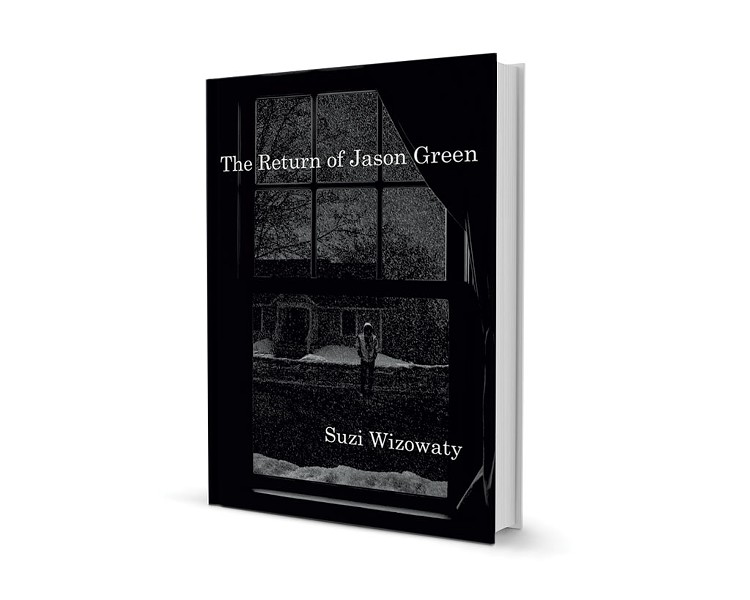 The Return of Jason Green by Suzi Wizowaty, Fomite Press, 316 pages. $15.