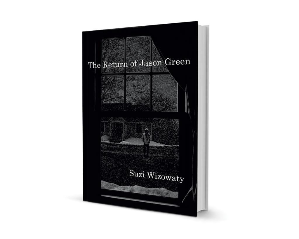 The Return of Jason Green by Suzi Wizowaty, Fomite Press, 316 pages. $15.