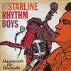The Starline Rhythm Boys, Masquerade For Heartache