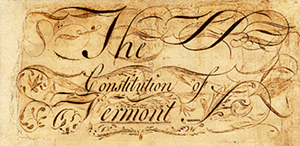 The Vermont Constitution - HTTP://COMMONS.WIKIMEDIA.ORG/WIKI/FILE:VTCONSTITUTION.PNG