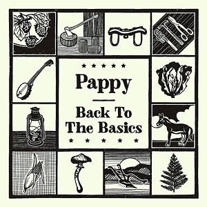 Pappy, Back to the Basics