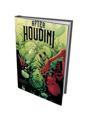 After Houdini, written by Jeremy Holt, illustrated by John Lucas, colors by Adrian Crossa, Insight Comics, 112 pages. $16.99